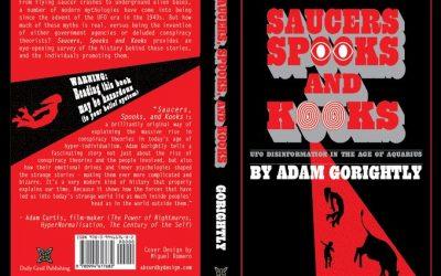 SAUCERS, SPOOKS AND KOOKS